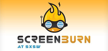 Screenburn at SXSW